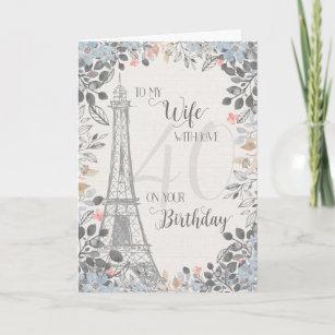 Wife Romantic 40th Birthday Eiffel Tower Card
