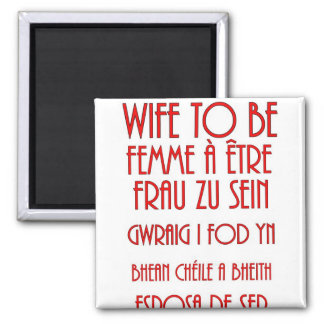 Wife To Be Magnet