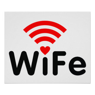 Wife Wifi Poster