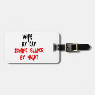 Wife Zombie Slayer Luggage Tag