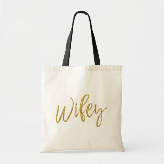 Wifey Gold Foil Birthday Tote Bag