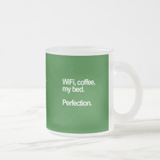 WiFi coffee my bed perfection happiness cute funn Mugs