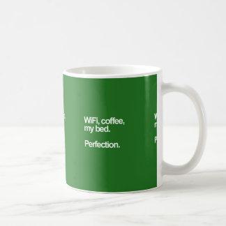 WiFi coffee my bed perfection happiness cute funn Coffee Mug