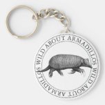Wild about Armadillos Keychains