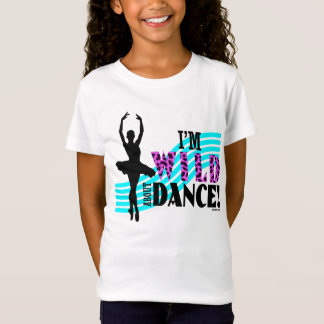 Wild About Dance T-Shirt