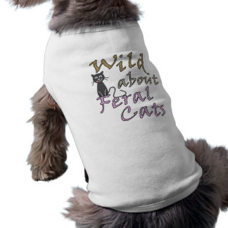 Wild about Feral Cats - Funny Feral Cat Sleeveless Dog Shirt