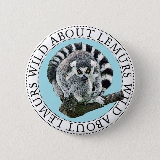 Wild About Lemurs 6 Cm Round Badge