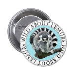 Wild About Lemurs Pinback Button