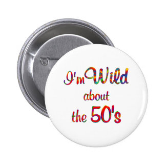 Wild About the 50s 6 Cm Round Badge