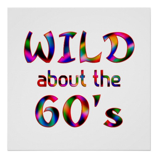 Wild About the 60s Posters