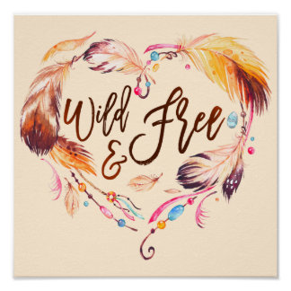 Wild and Free Life Quote Watercolor Love Heart Poster