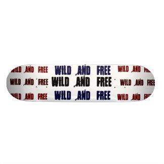 Wild and Free Skateboard