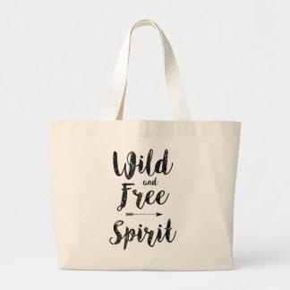 """""""Wild and Free Spirit """" Large Tote Bag"""