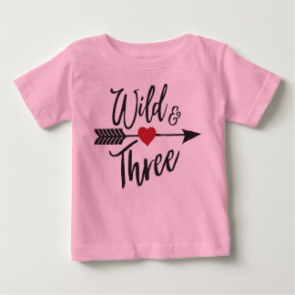 Wild and Three Baby T-Shirt