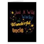 Wild And Wacky Uncle Greeting Card
