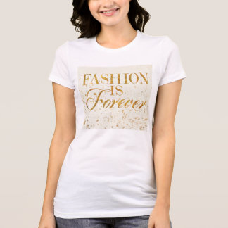 Wild Apple | Fashion Is Forever - Girly Quote T-Shirt