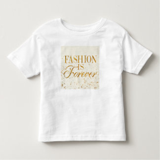 Wild Apple | Fashion Is Forever - Girly Quote Toddler T-Shirt
