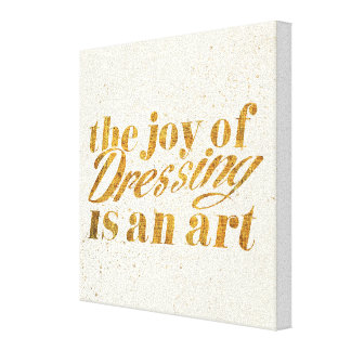 Wild Apple | The Joy Of Dressing - Girly Quote Canvas Print