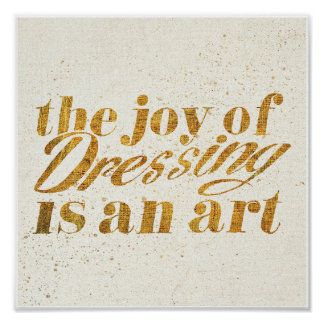 Wild Apple | The Joy Of Dressing - Girly Quote Poster
