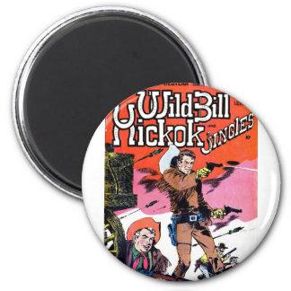 Wild Bill Hickok 6 Cm Round Magnet