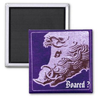 Wild  boar magnet- Boared ? Square Magnet