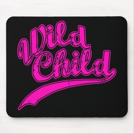 Wild Child $13.95 Collectible Mouse Pad