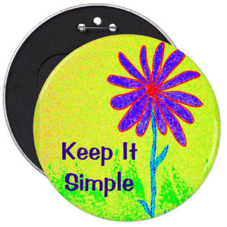 Wild Flower Keep It Simple 6 Cm Round Badge