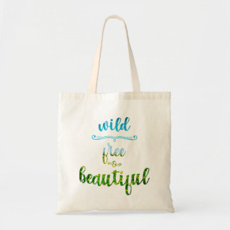 Wild, free and beautiful nature text