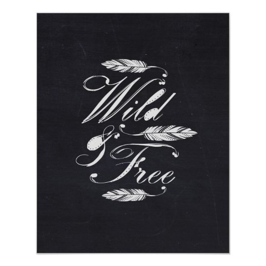 Wild & Free/White-Black Poster