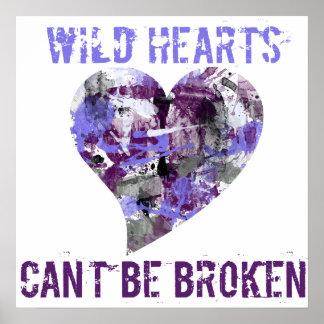 Wild Hearts can't be broken Print