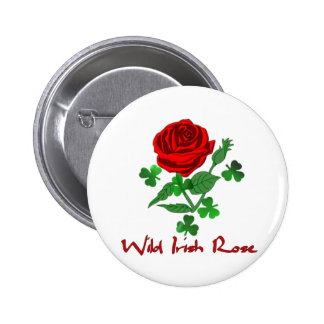 Wild Irish Rose 6 Cm Round Badge