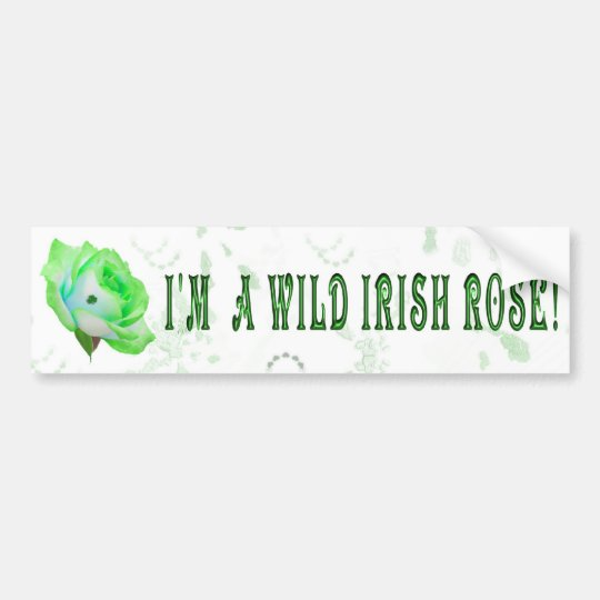 Wild Irish Rose Bumper Sticker