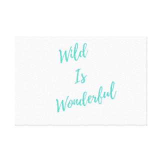 Wild is Wonderful Canvas Print