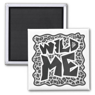Wild Me Leopard White and Black Square Magnet