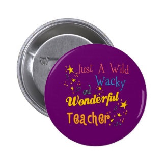 Wild N Wacky Teacher 6 Cm Round Badge