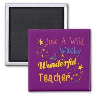 Wild N Wacky Teacher Square Magnet
