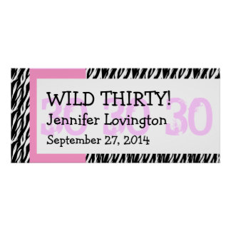 Wild Thirty Zebra Birthday Celebration Gift Y351 Poster
