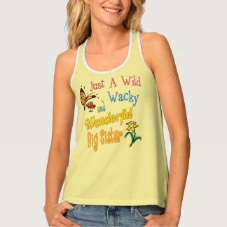 Wild Wacky Wonderful Big Sister Gifts Tank Top