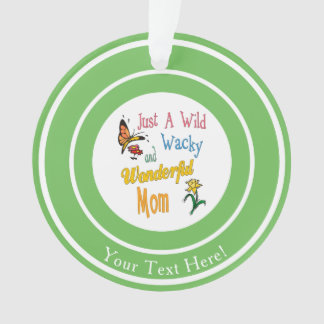 Wild Wacky Wonderful Mom Gifts