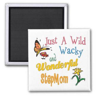 Wild Wacky Wonderful Stepmom Square Magnet