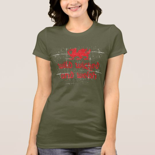 wild-wicked-welsh T-Shirt