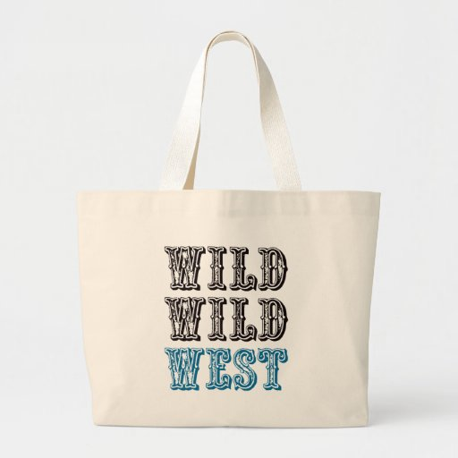 Wild Wild West! - Blue Tote Bags