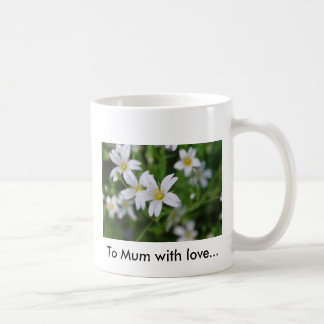 Wild woodland flowers, To Mum with love... Coffee Mug