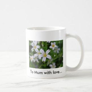 Wild woodland flowers, To Mum with love... Coffee Mug