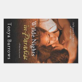 Wilde Nights in Paradise by Tonya Burrows Rectangular Sticker