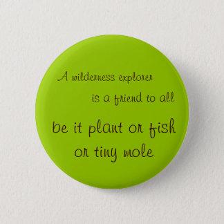 Wilderness explorer 6 cm round badge