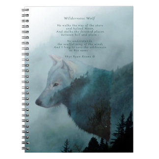 Wilderness Wolf & Eco Poem Spiral Notebook