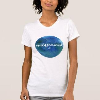 #wildfeminist t-shirt