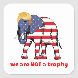 Wildlife Is NOT A Trophy For Your Wall Square Sticker