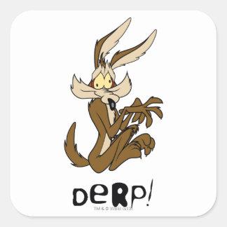 Wile E Coyote Derp Square Stickers